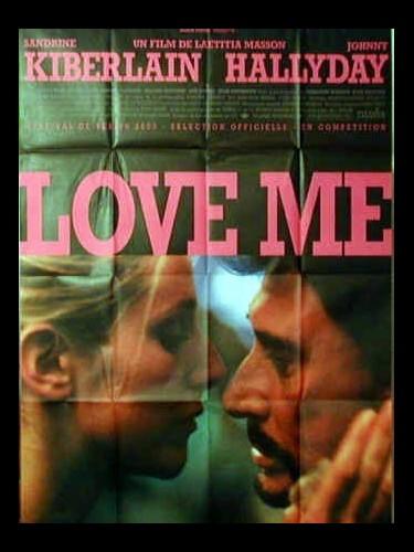 Affiche du film LOVE ME