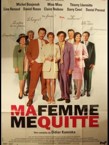 Affiche du film MA FEMME ME QUITTE
