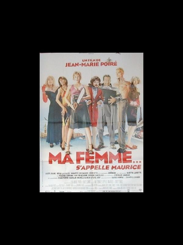 Affiche du film MA FEMME…S'APPELLE MAURICE