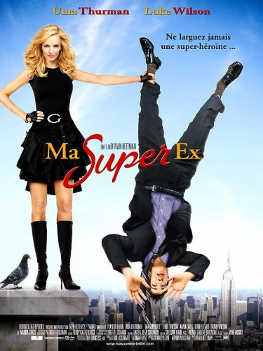 Affiche du film MA SUPER EX - MY SUPER EX GIRLFRIEND