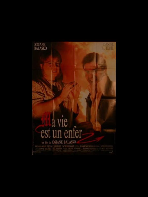Affiche du film MA VIE EST UN ENFER
