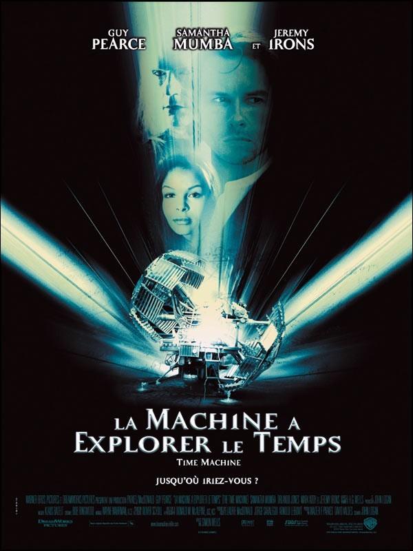 Affiche du film MACHINE A EXOPLORER LE TEMPS (LA)
