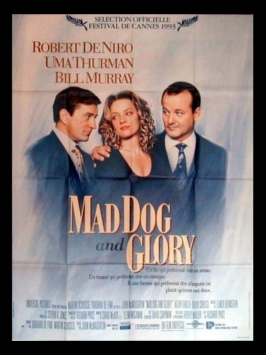 Affiche du film MAD DOG AND GLORY