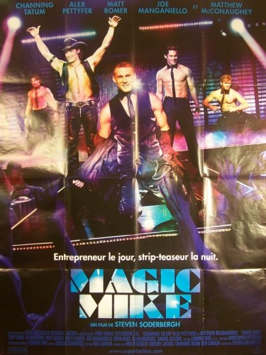 Affiche du film MAGIC MIKE
