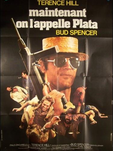 Affiche du film MAINTENANT ON L'APPELLE PLATA - PIÙ FORTE, RAGAZZI!