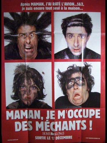 Affiche du film MAMAN JE M'OCCUPE DES MECHANTS - HOME ALONE 3