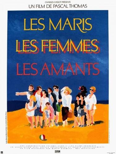 Affiche du film MARIS LES FEMMES LES AMANTS (LES)