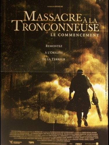 Affiche du film MASSACRE A LA TRONCONNEUSE (LE COMMENCEMENT) - THE TEXAS CHAINSAW MASSACRE: THE BEGINNING