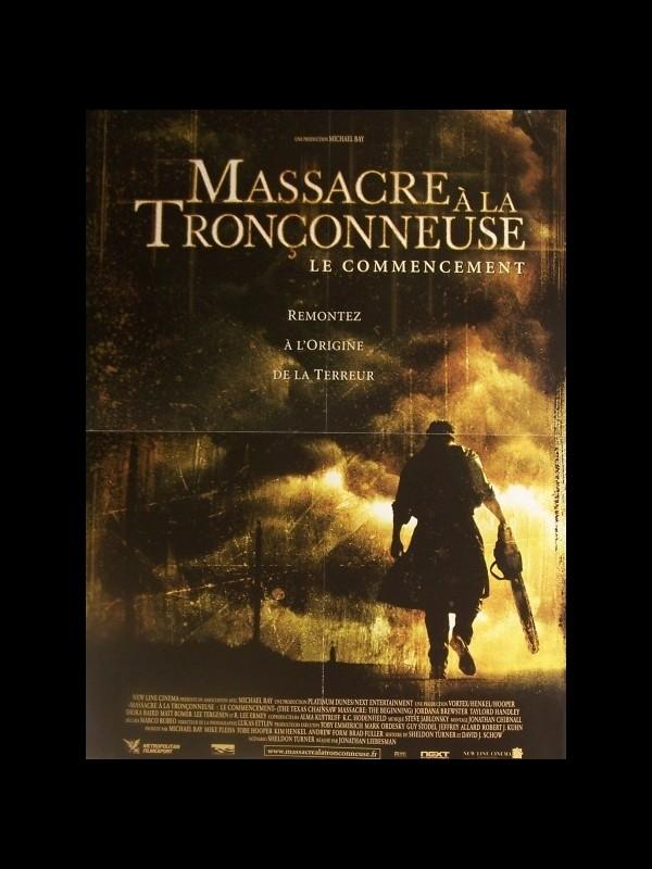 Affiche du film MASSACRE A LA TRONCONNEUSE (LE COMMENCEMENT) - THE TEXAS CHAINSAW MASSACRE: THE BEGINNING