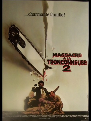 Affiche du film MASSACRE A LA TRONCONNEUSE 2 - THE TEXAS CHAINSAW MASSACRE 2