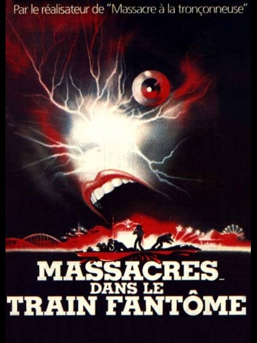 Affiche du film MASSACRE DANS LE TRAIN FANTOME - THE FUNHOUSE