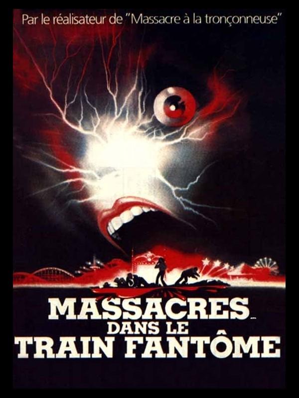 Affiche du film MASSACRE DANS LE TRAIN FANTOME - THE FUNHOUSE