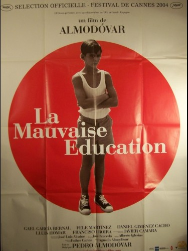 Affiche du film MAUVAISE EDUCATION (LA) - MALA EDUCATION (LA)