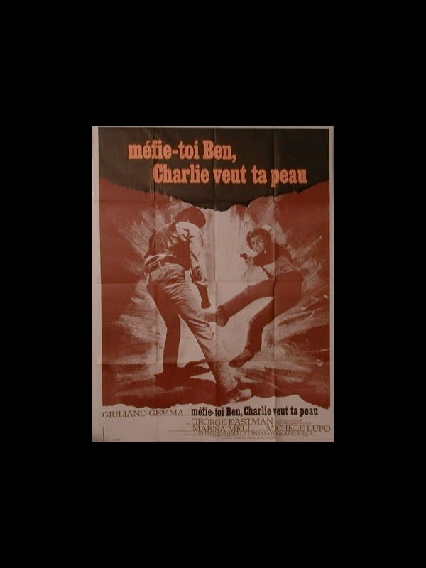 Affiche du film MEFIE TOI BEN , CHARLIE VEUT TA PEAU - AMICO, STAMMI LONTANO ALMENO UN PALMO