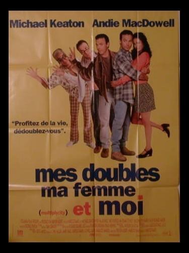 Affiche du film MES DOUBLES MA FEMME ET MOI - MULTIPLICITY