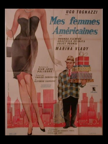 Affiche du film MES FEMMES AMERICAINES - UNA MOGLIE AMERICANA