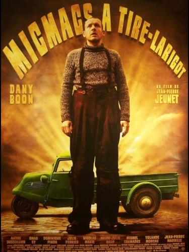 Affiche du film MICMACS A TIRE-LARIGOT - MICMACS