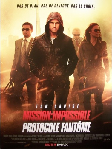 Affiche du film MISSION IMPOSSIBLE (PROTOCOLE FANTOME) A - MISSION: IMPOSSIBLE - GHOST PROTOCOL