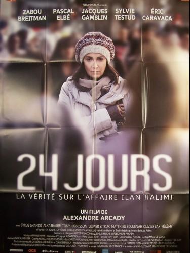 Affiche du film 24 JOURS, LA VERITÉ SUR L'AFFAIRE ILAN HALIMI