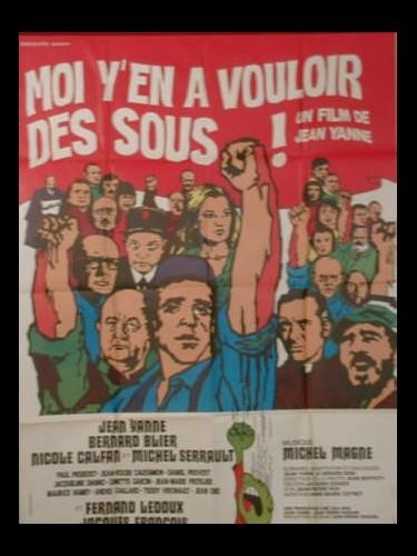 Affiche du film MOI Y'EN A VOULOIR DES SOUS !