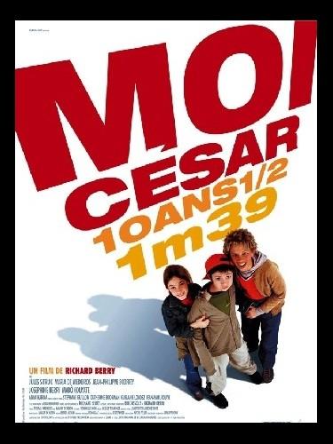 Affiche du film MOI, CESAR : 10 ANS ET DEMI, 1M39