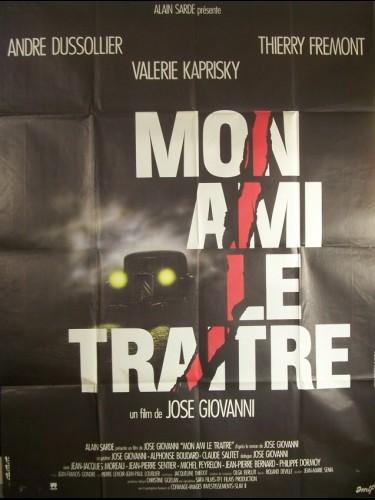 Affiche du film MON AMI LE TRAITRE