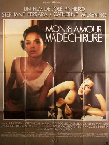 Affiche du film MON BEL AMOUR MA DECHIRURE