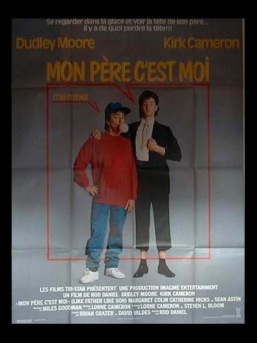Affiche du film MON PERE C'EST MOI - LIKE FATHER LIKE SON