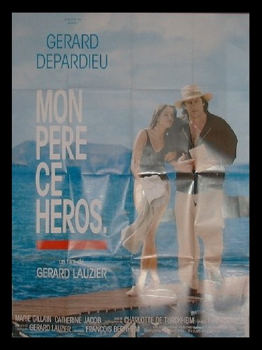 Affiche du film MON PERE, CE HEROS