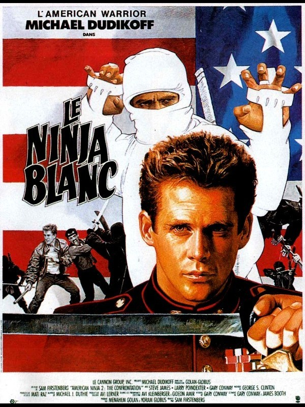 Affiche du film NINJA BLANC (LE) - AMERICAN NINJA 2 : THE CONFRONTATION