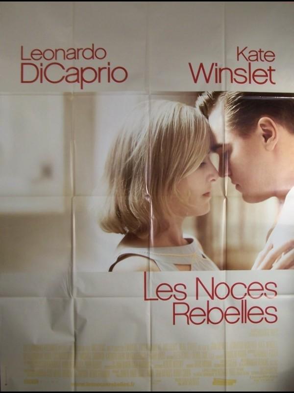 Affiche du film NOCES REBELLES (LES) - REVOLUTIONARY ROAD