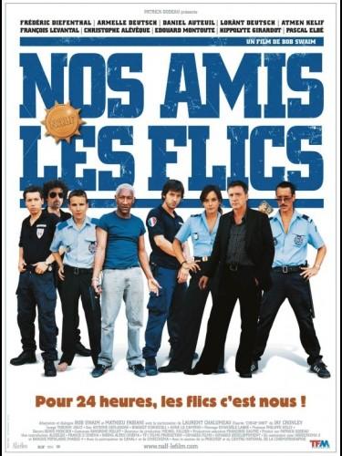 Affiche du film NOS AMIS LES FLICS