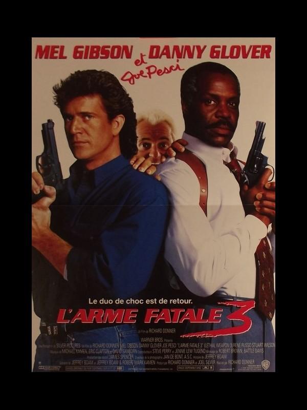 Affiche du film ARME FATALE (L') 3 - LETHAL WEAPON 3