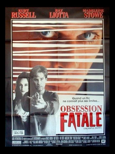 Affiche du film OBSESSION FATALE - UNLAWFUL ENTRY