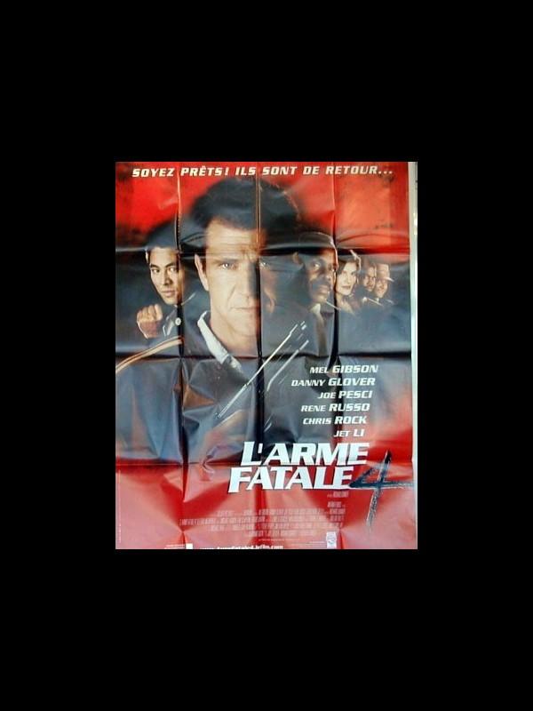 Affiche du film ARME FATALE 4 (L') - LETHAL WEAPON