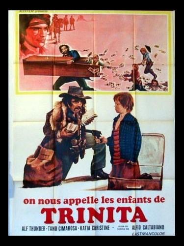 Affiche du film ON NOUS APPELLE LES ENFANTS DE TRINITA