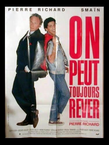 Affiche du film ON PEUT TOUJOUR REVER