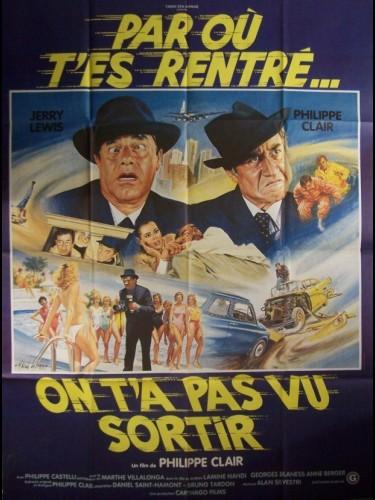 Affiche du film PAR OU T'ES RENTRE ON T'A PAS VU SORTIR