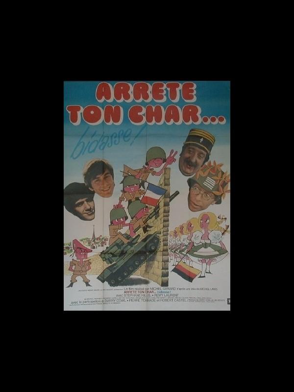 Affiche du film ARRETE TON CHAR…BIDASSE !