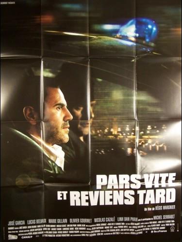 Affiche du film PARS VITE ET REVIENS TARD