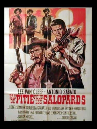 Affiche du film PAS DE PITIE POUR LES SALOPARD - AL DI LÀ DELLA LEGGE