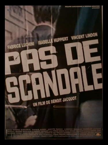 Affiche du film PAS DE SCANDALE