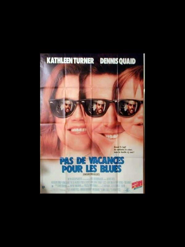 Affiche du film PAS DE VACANCES POUR LES BLUES - UNDERCOVER BLUES