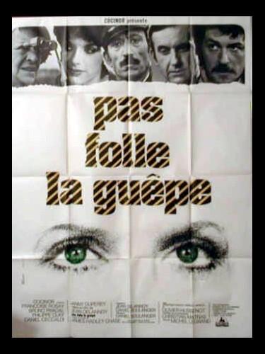 Affiche du film PAS FOLLE LA GUEPE