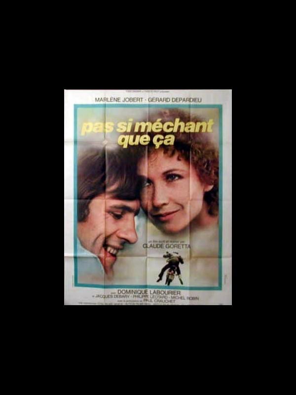 Affiche du film PAS SI MECHANT QUE CA