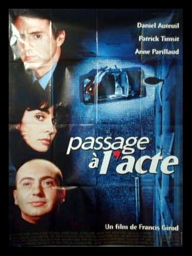 Affiche du film PASSAGE A L'ACTE
