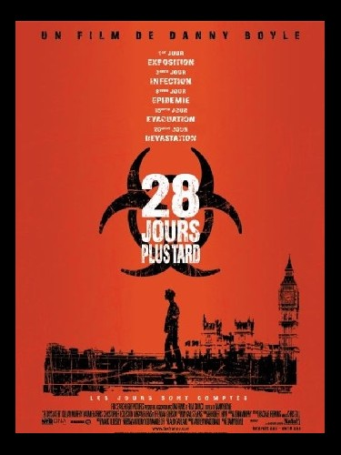 Affiche du film 28 JOURS PLUS TARD - 28 DAYS LATER