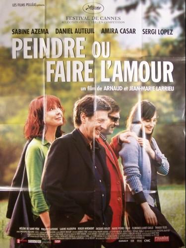 Affiche du film PEINDRE OU FAIRE L'AMOUR