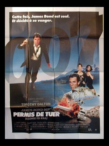 Affiche du film PERMIS DE TUER - LICENCE TO KILL