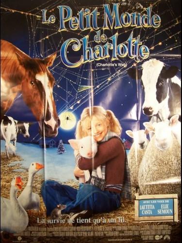 Affiche du film PETIT MONDE DE CHARLOTTE (LE) - CHARLOTTE'S WEB
